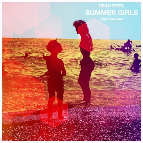 Dear Eyes, Murer - Summer Girls (Murer Rework) - Single [73169]
